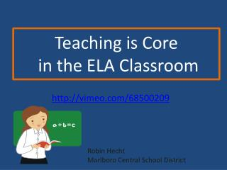 Teaching is Core  in the ELA Classroom