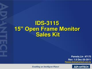 "IDS-3115 15"" Open Frame Monitor Sales Kit"