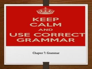 Chapter 7: Grammar
