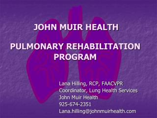 JOHN MUIR HEALTH PULMONARY REHABILITATION PROGRAM