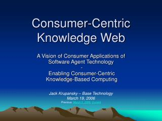 Consumer-Centric Knowledge Web