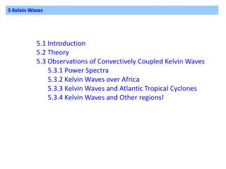 5 Kelvin Waves
