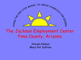 The Jackson Employment Center Pima County, Arizona