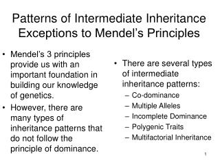 Patterns of Intermediate Inheritance Exceptions to Mendel's Principles