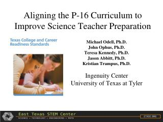 Aligning the P-16 Curriculum to Improve Science Teacher Preparation