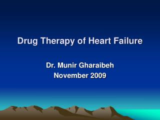 Drug Therapy of Heart Failure