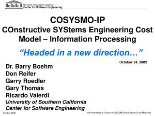 COSYSMO-IP  COnstructive SYStems Engineering Cost Model – Information Processing