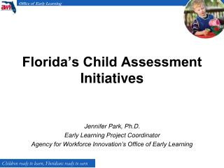 Florida's Child Assessment Initiatives