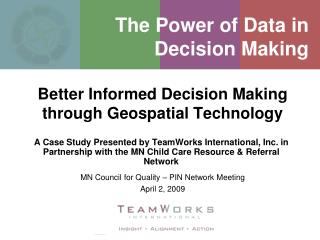 The Power of Data in  Decision Making
