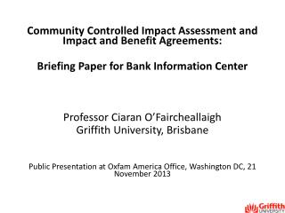 Community Controlled Impact Assessment and Impact and Benefit Agreements: