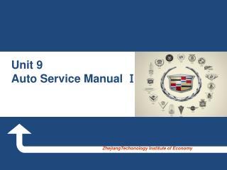 Unit 9  Auto Service Manual â…