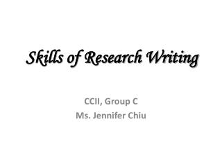 Skills of Research Writing