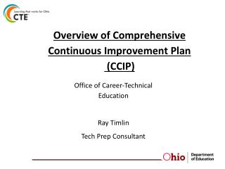 Overview of Comprehensive Continuous Improvement Plan  (CCIP)