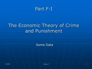 Part F-I  The Economic Theory of Crime and Punishment
