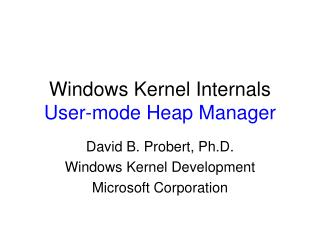 Windows Kernel Internals User-mode Heap Manager