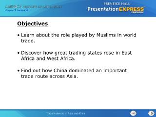 Learn about the role played by Muslims in world trade.