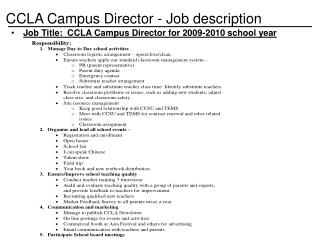 Job Title: CCLA Campus Director for 2009-2010 school year