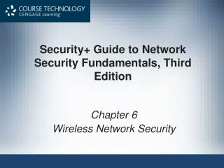 Security+ Guide to Network Security Fundamentals, Third Edition