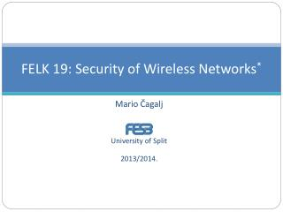 FELK 19:  Security of Wireless Networks *