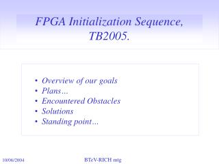 FPGA Initialization Sequence, TB2005.