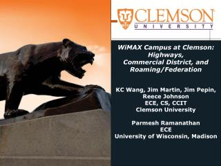 WiMAX Campus at Clemson: Highways,  Commercial District, and  Roaming/Federation