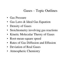 Gases – Topic Outlines