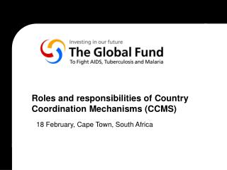 Roles and responsibilities of Country Coordination Mechanisms (CCMS)