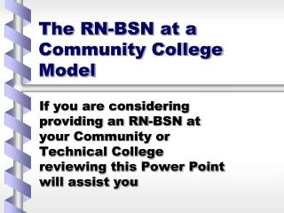 The RN-BSN at a Community College Model