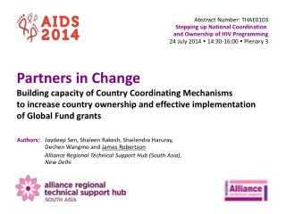 Abstract Number:  THAE0103 Stepping up National Coordination  and  Ownership  of  HIV Programming