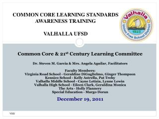 Common Core & 21 st  Century Learning Committee
