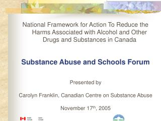 Substance Abuse and Schools Forum Presented by