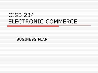 CISB 234 ELECTRONIC COMMERCE