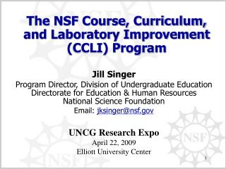 The NSF Course, Curriculum, and Laboratory Improvement (CCLI) Program