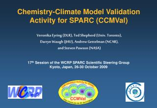 Chemistry-Climate Model Validation Activity for SPARC (CCMVal)