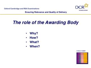The role of the Awarding Body