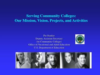 Serving Community Colleges: Our Mission, Vision, Projects, and Activities