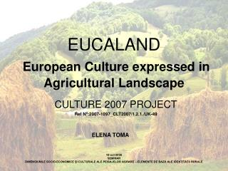 EUCALAND European Culture expressed in Agricultural Landscape