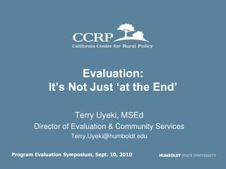 Evaluation: It's Not Just 'at the End'