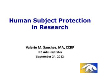 Human Subject Protection in Research