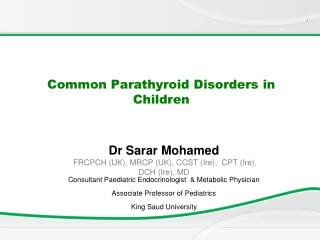 Common Parathyroid Disorders in Children