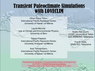 Transient Paleoclimate Simulations with LOVECLIM