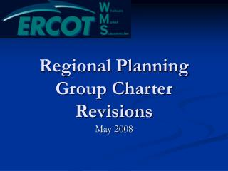Regional Planning Group Charter Revisions