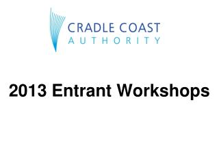 2013 Entrant Workshops