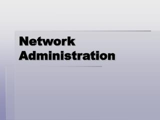 Network Administration