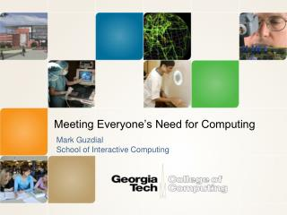 Meeting Everyone's Need for Computing
