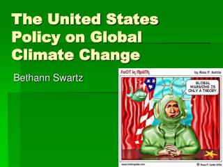 The United States Policy on Global Climate Change