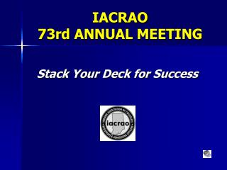 IACRAO 73rd ANNUAL MEETING