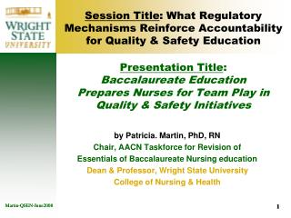 Session Title : What Regulatory Mechanisms Reinforce Accountability for Quality & Safety Education