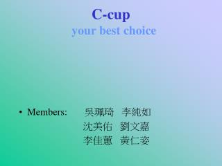 C-cup your best choice