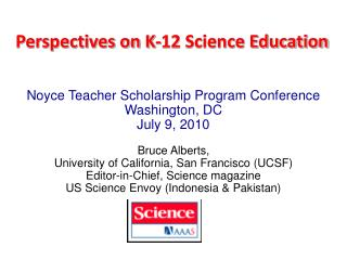 Perspectives on K-12 Science Education